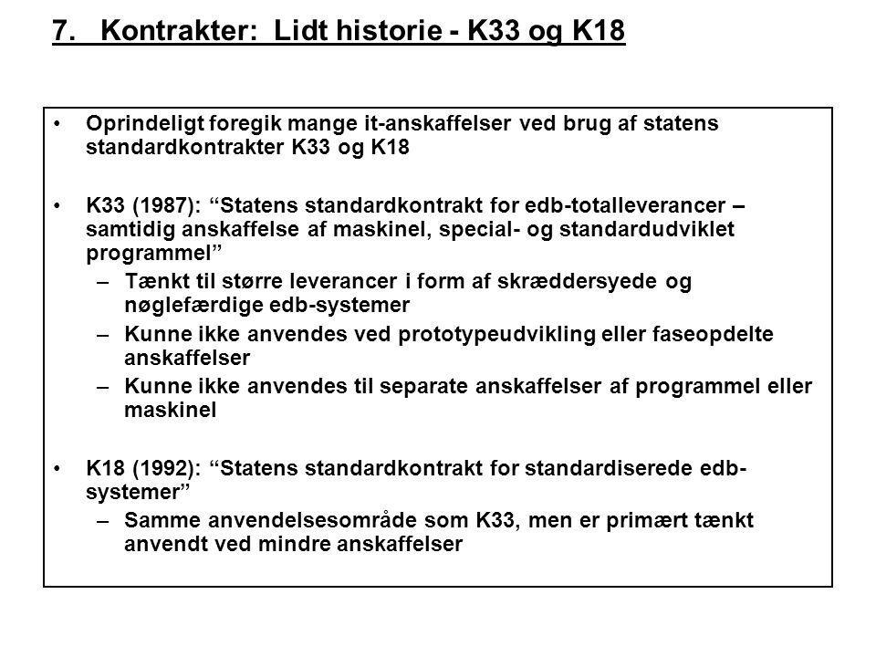 7. Kontrakter: Lidt historie - K33 og K18