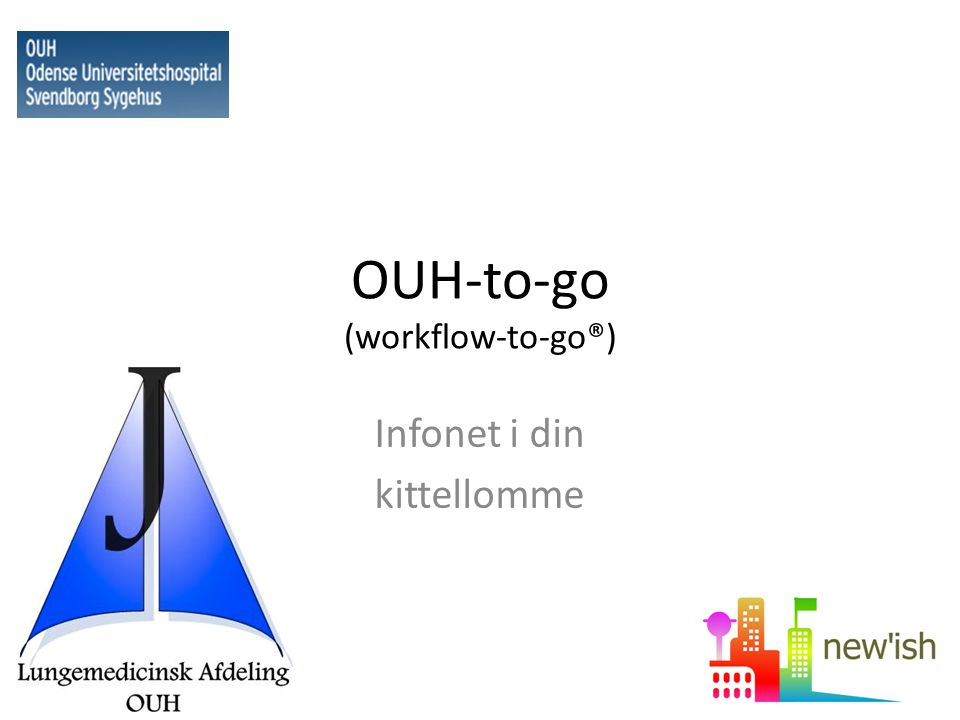 OUH-to-go (workflow-to-go®)