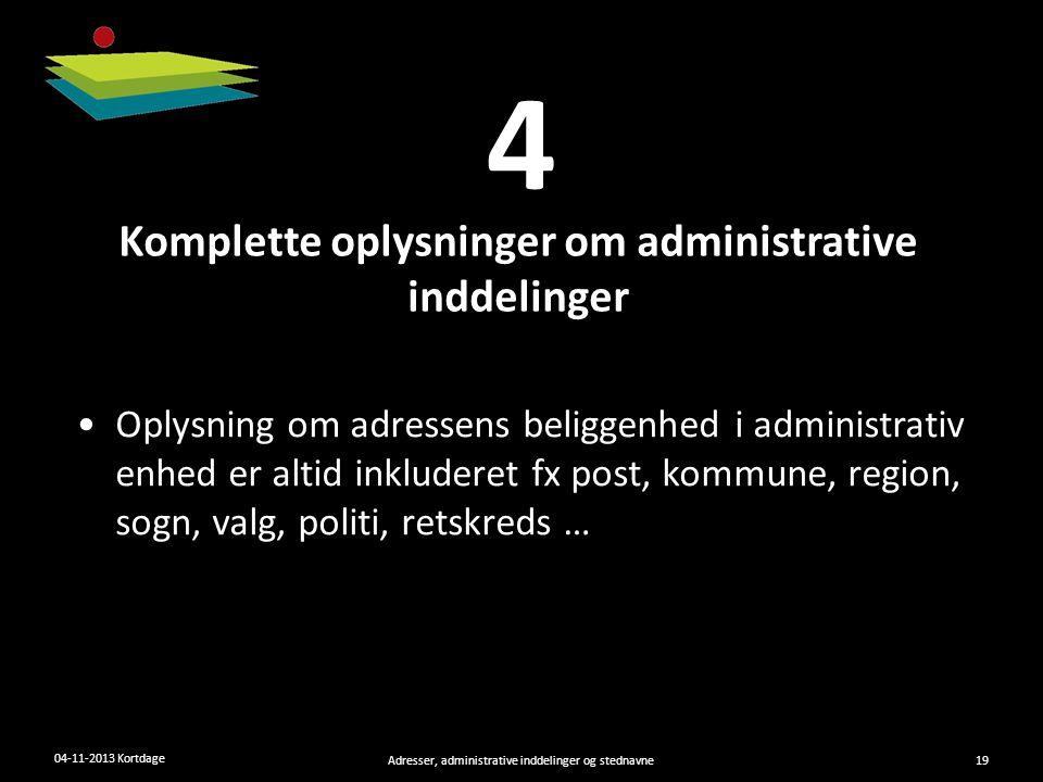 Komplette oplysninger om administrative inddelinger