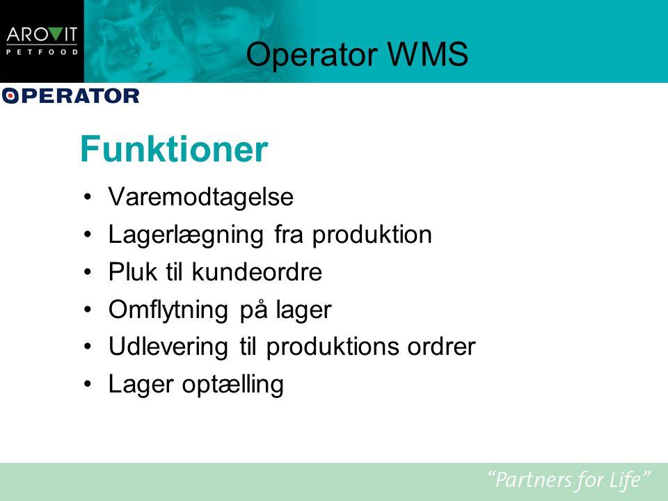 Funktioner Operator WMS Varemodtagelse Lagerlægning fra produktion