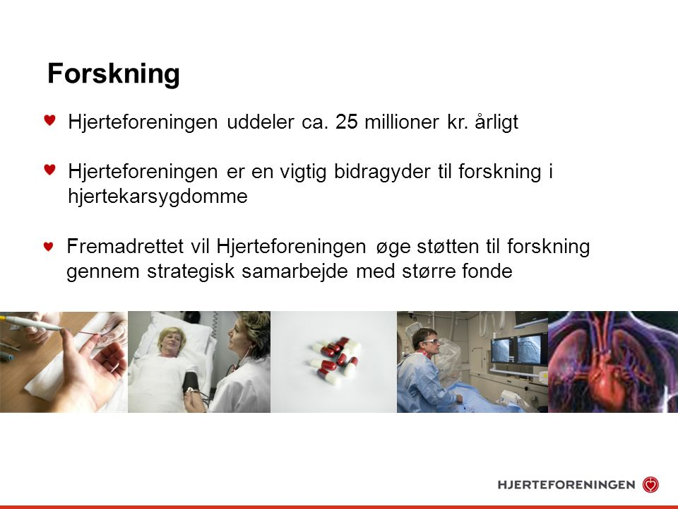Forskning Hjerteforeningen uddeler ca. 25 millioner kr. årligt