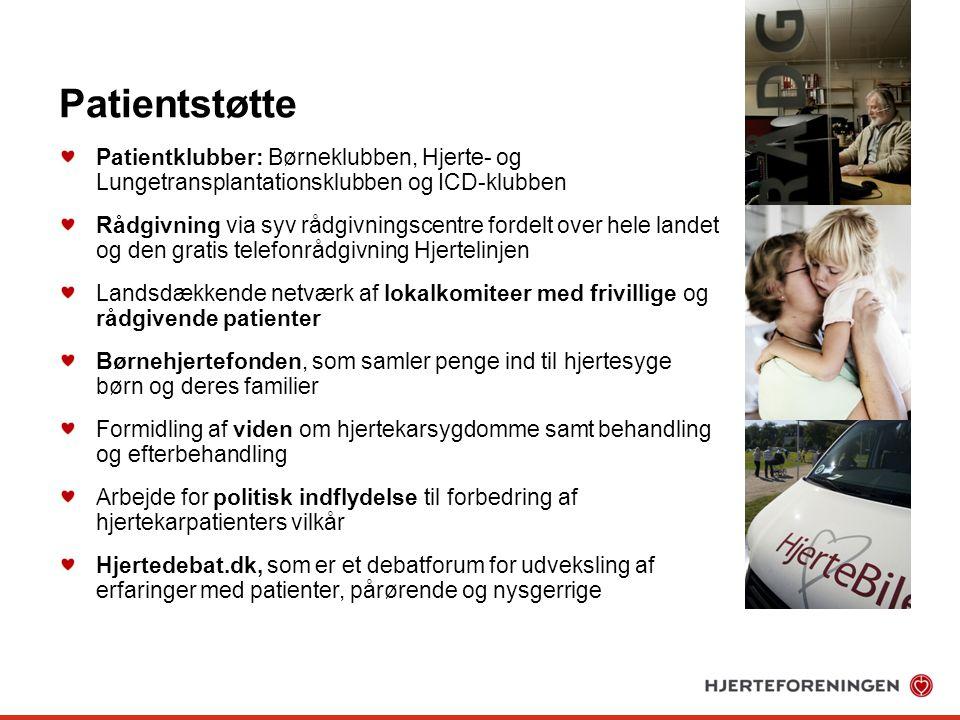 Patientstøtte Patientklubber: Børneklubben, Hjerte- og Lungetransplantationsklubben og ICD-klubben.