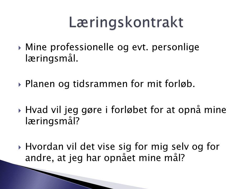 Læringskontrakt Mine professionelle og evt. personlige læringsmål.