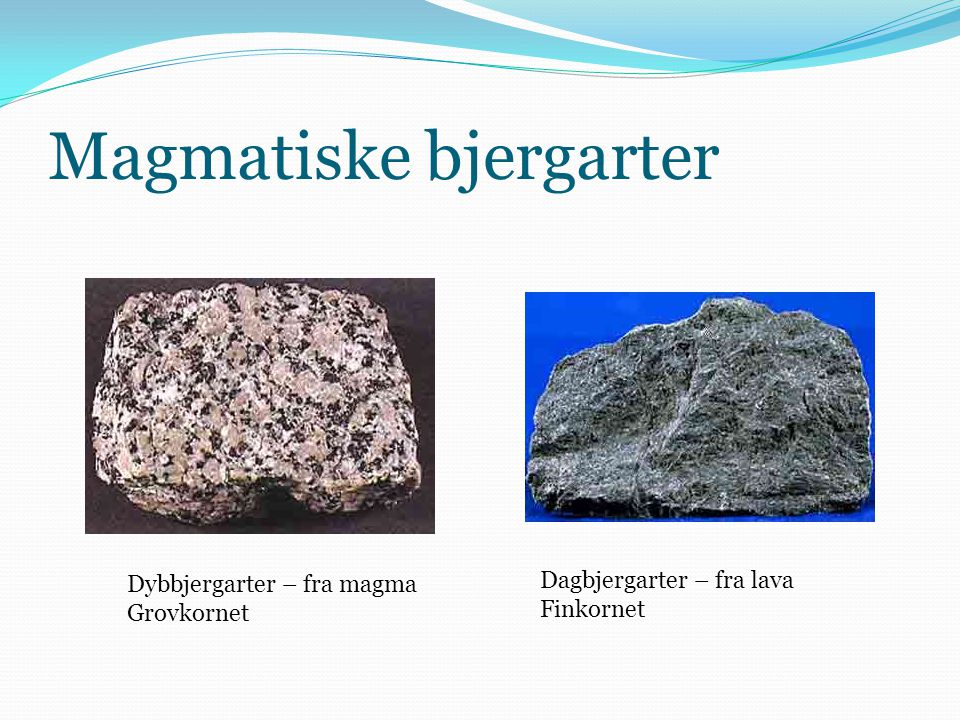 Magmatiske bjergarter