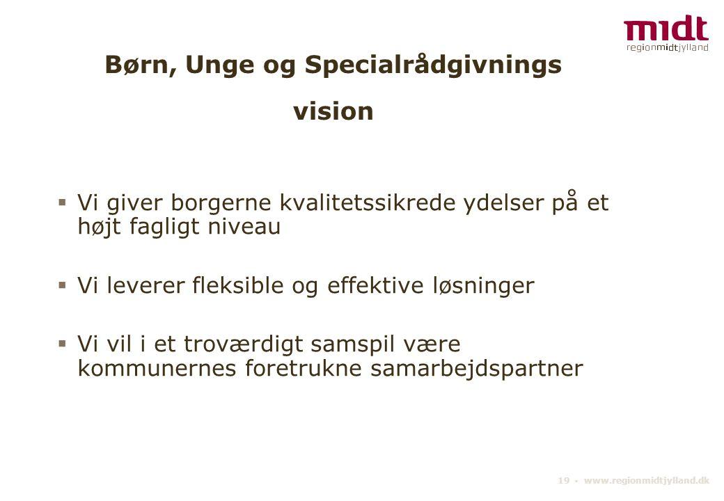 Børn, Unge og Specialrådgivnings vision
