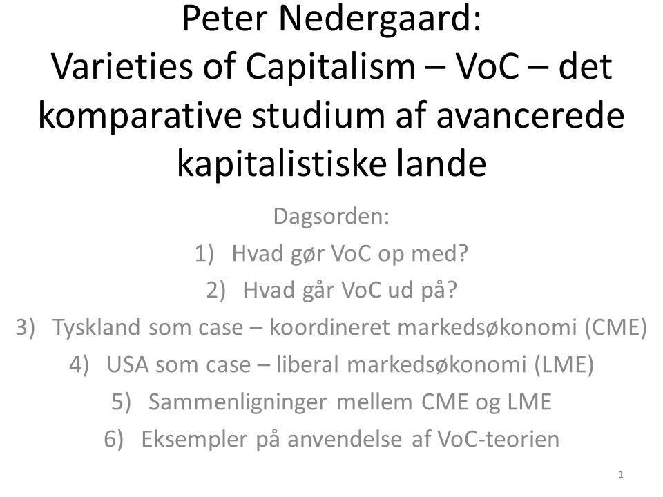 Peter Nedergaard: Varieties of Capitalism – VoC – det komparative studium af avancerede kapitalistiske lande