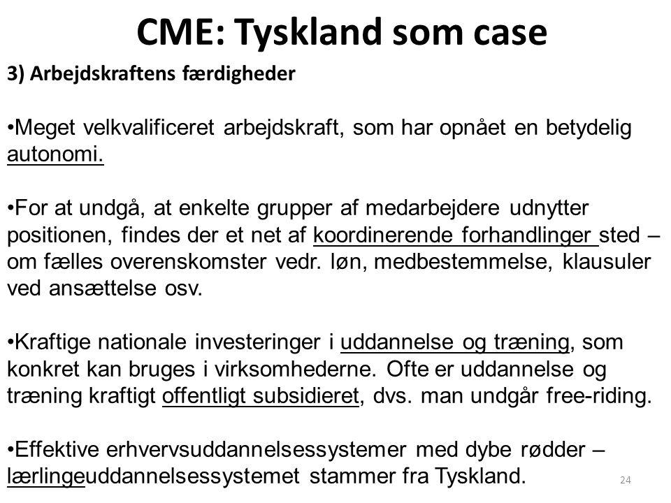 CME: Tyskland som case 3) Arbejdskraftens færdigheder