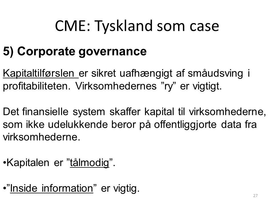 CME: Tyskland som case 5) Corporate governance