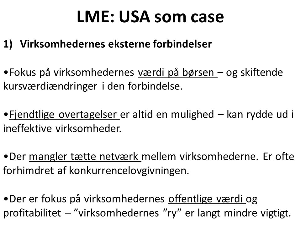 LME: USA som case Virksomhedernes eksterne forbindelser
