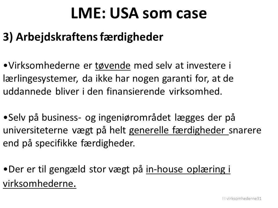 LME: USA som case 3) Arbejdskraftens færdigheder