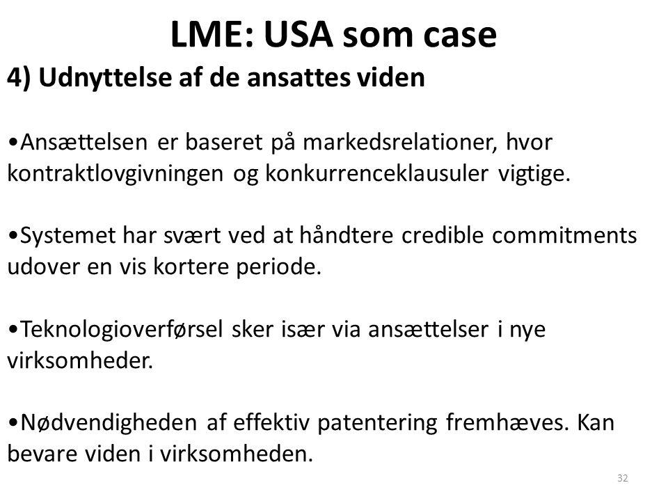 LME: USA som case 4) Udnyttelse af de ansattes viden