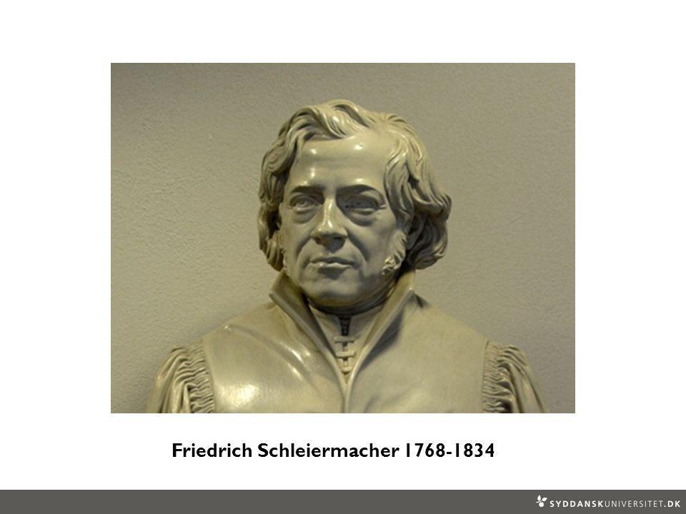 Friedrich Schleiermacher 1768-1834