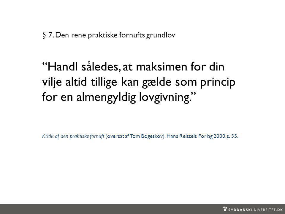 § 7. Den rene praktiske fornufts grundlov