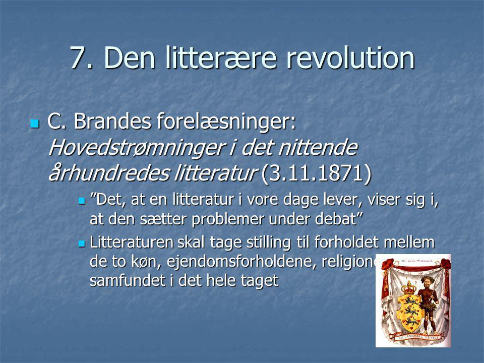 7. Den litterære revolution