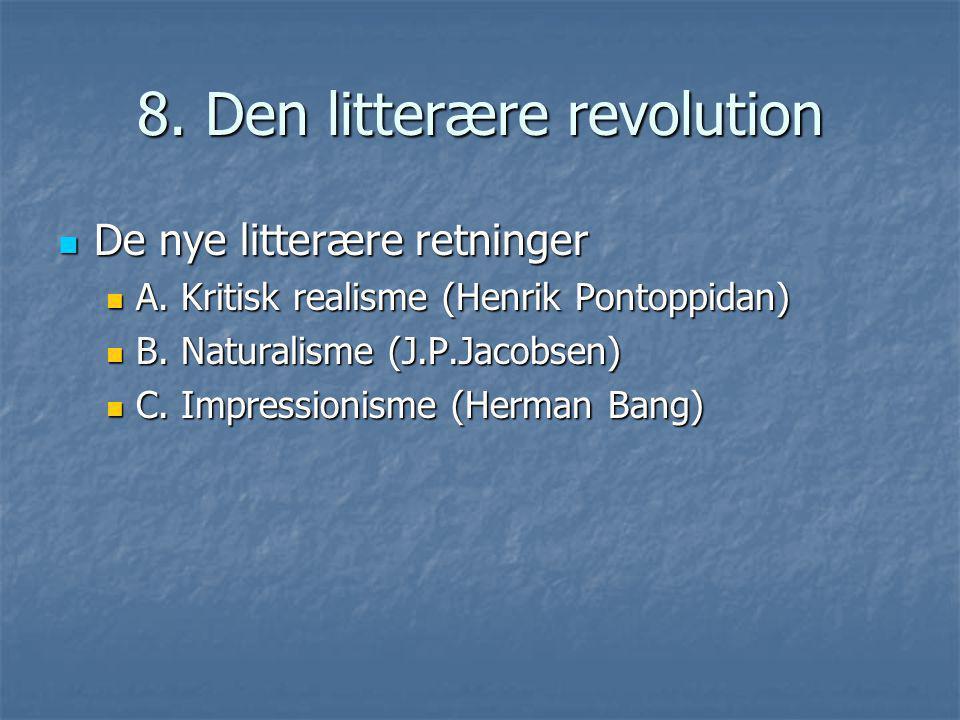 8. Den litterære revolution