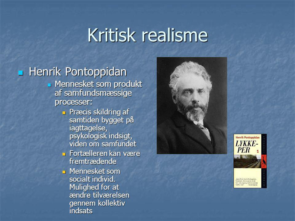 Kritisk realisme Henrik Pontoppidan
