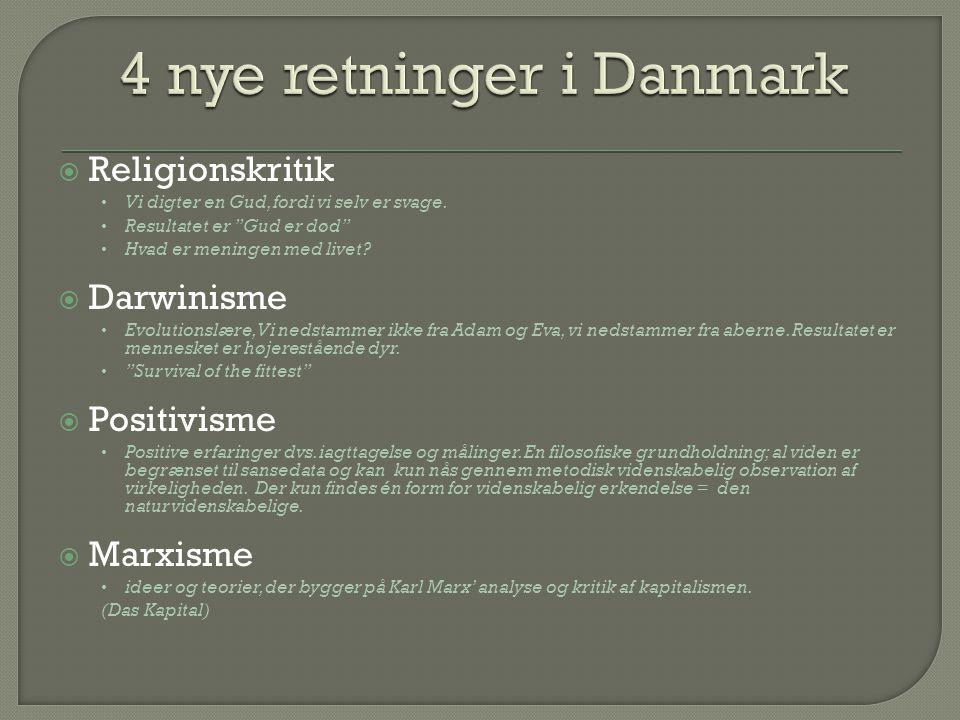 4 nye retninger i Danmark