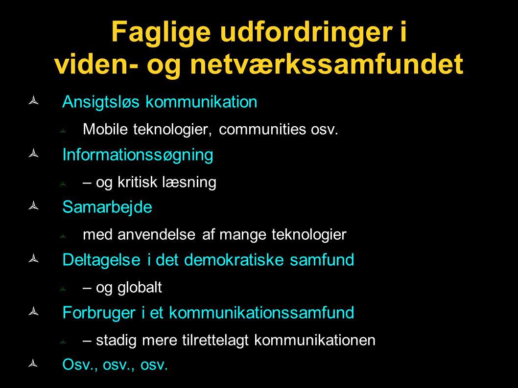 Faglige udfordringer i viden- og netværkssamfundet