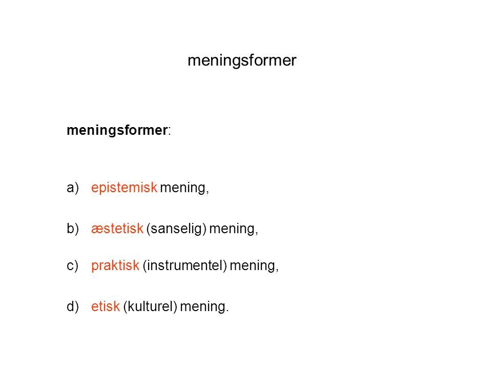meningsformer meningsformer: epistemisk mening,