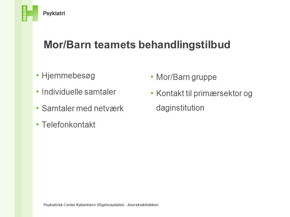 Mor/Barn teamets behandlingstilbud