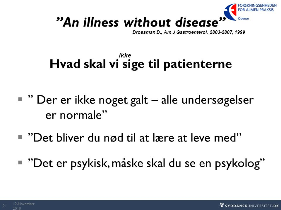 An illness without disease