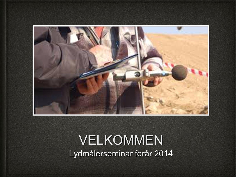 Lydmålerseminar forår 2014