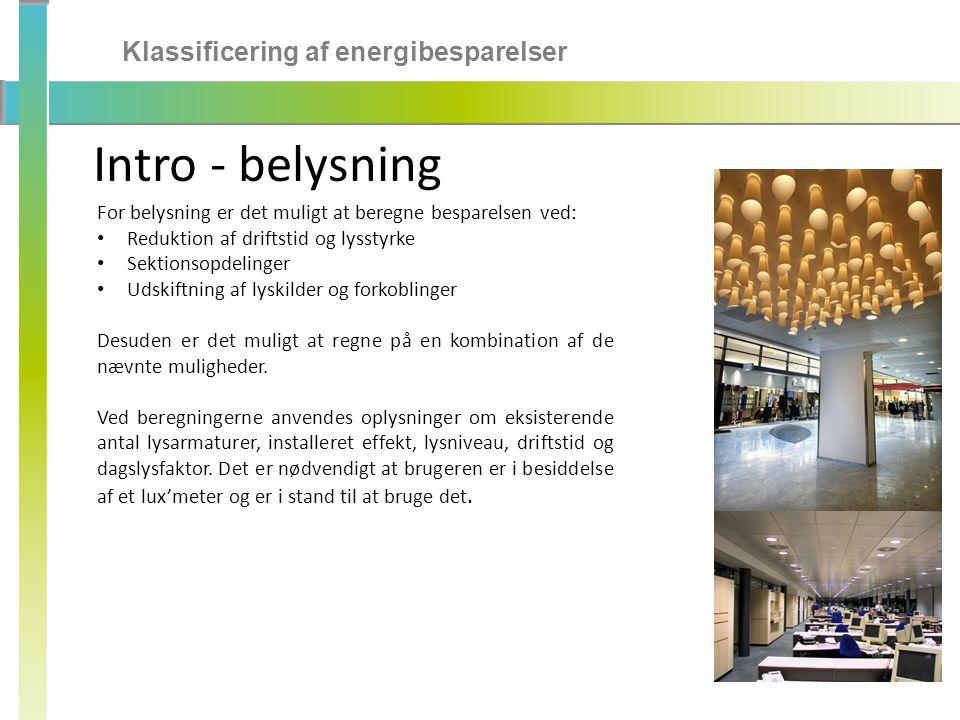 Intro - belysning Klassificering af energibesparelser