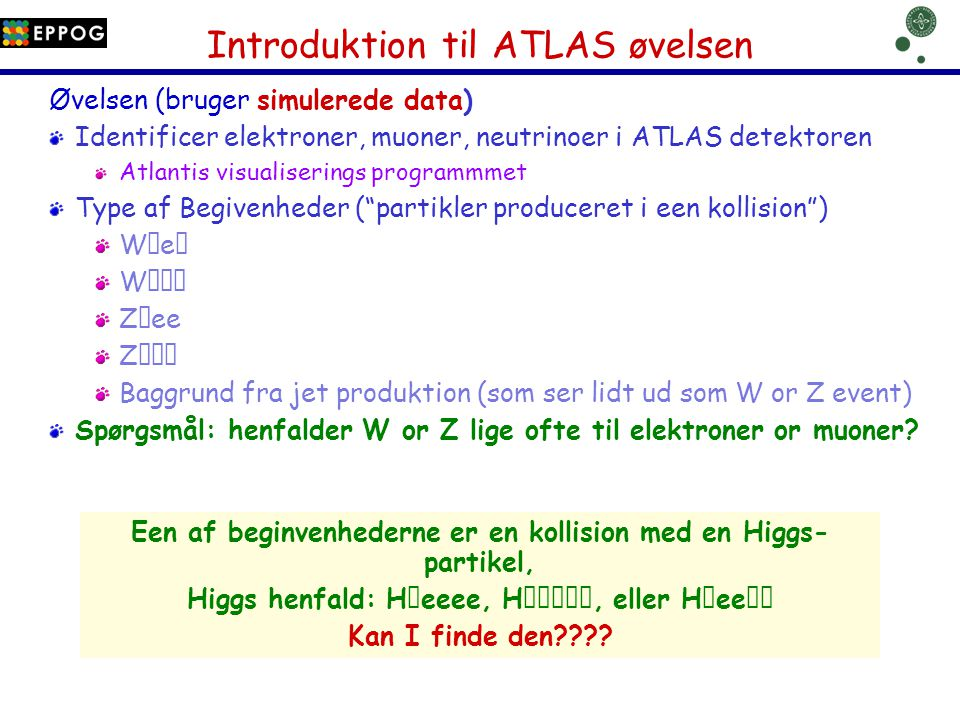 Introduktion til ATLAS øvelsen