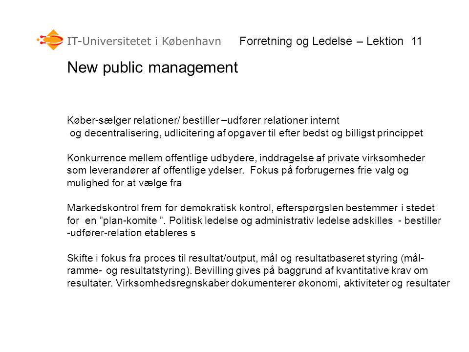 New public management Forretning og Ledelse – Lektion 11