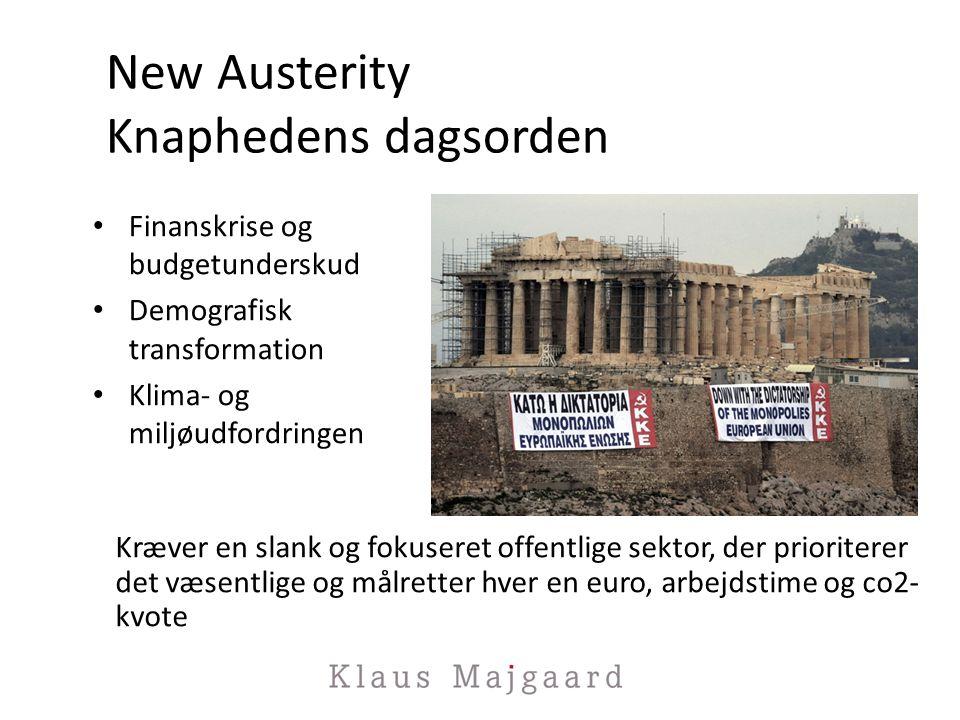 New Austerity Knaphedens dagsorden