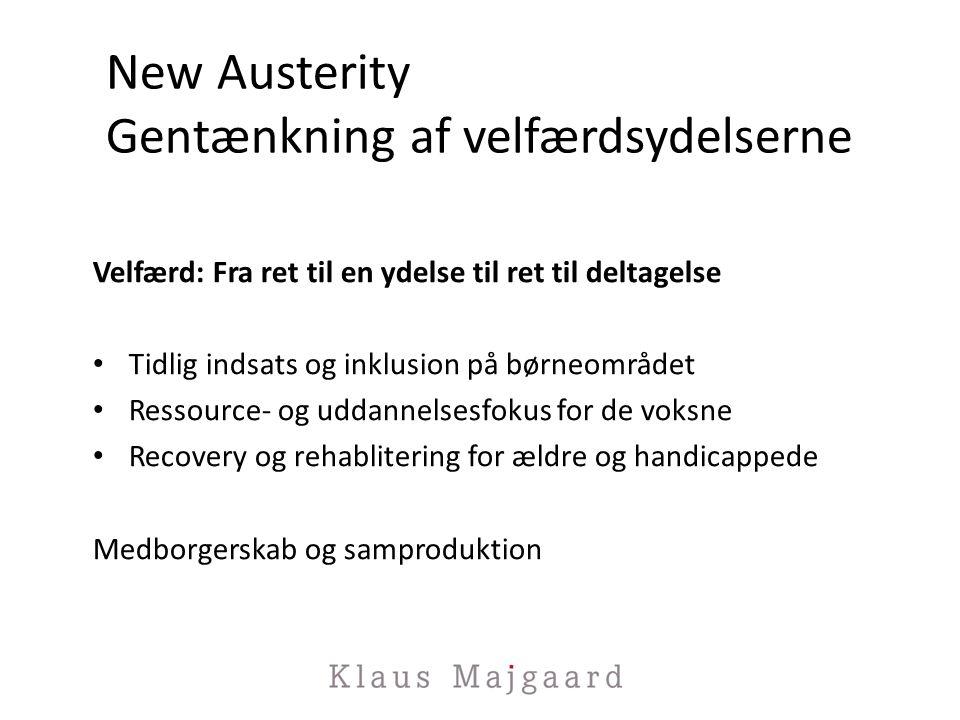 New Austerity Gentænkning af velfærdsydelserne