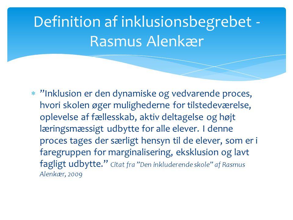 Definition af inklusionsbegrebet -Rasmus Alenkær
