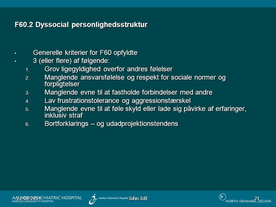 F60.2 Dyssocial personlighedsstruktur