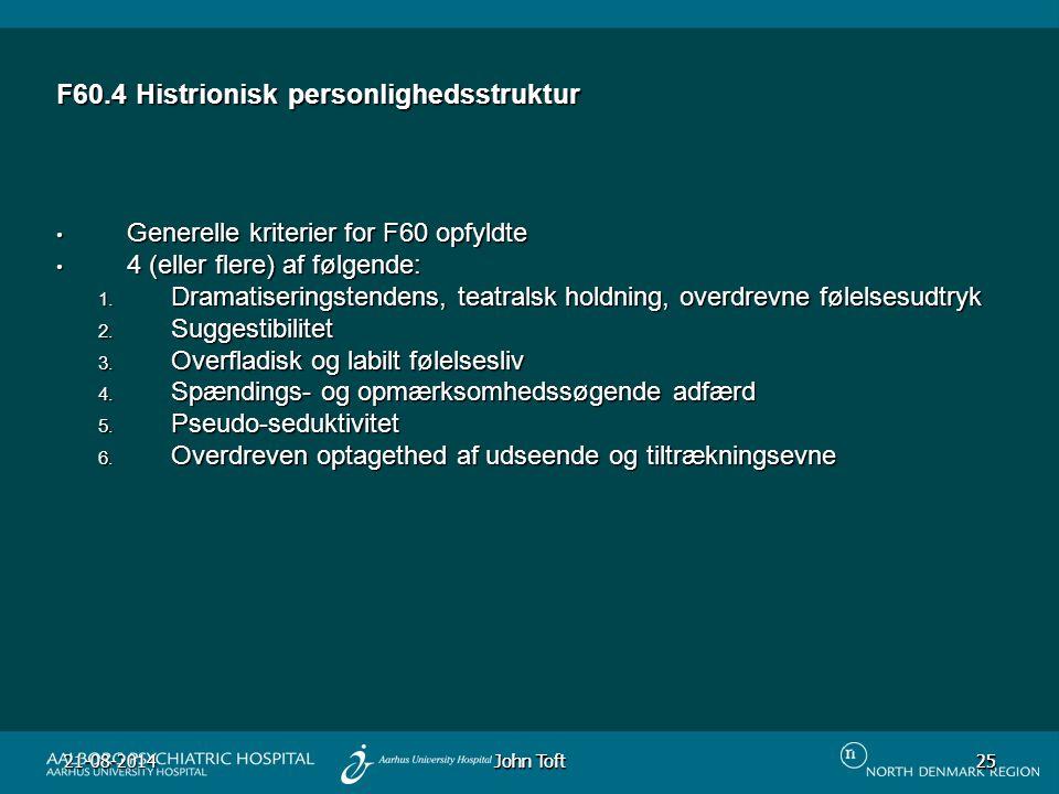 F60.4 Histrionisk personlighedsstruktur