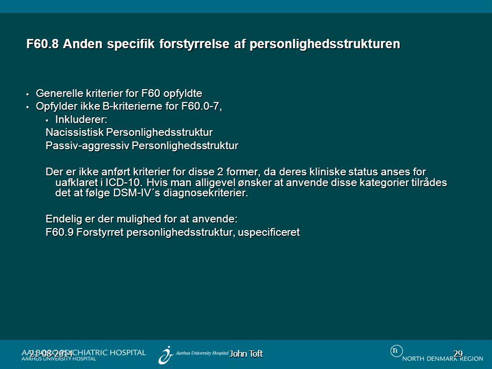 F60.8 Anden specifik forstyrrelse af personlighedsstrukturen