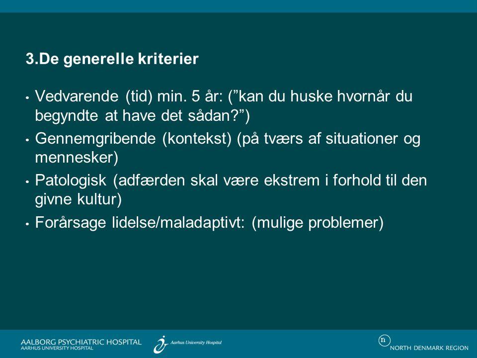 3.De generelle kriterier