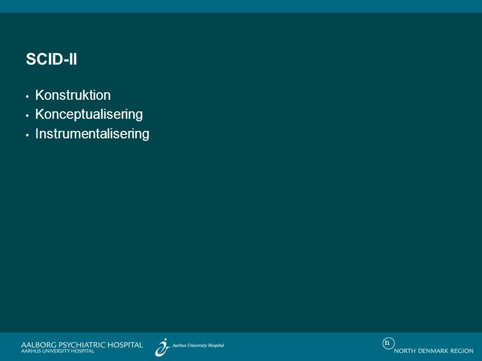 SCID-II Konstruktion Konceptualisering Instrumentalisering