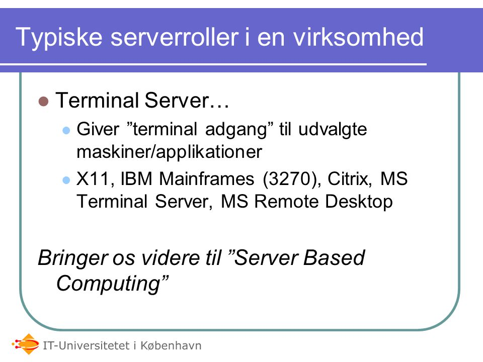 Typiske serverroller i en virksomhed