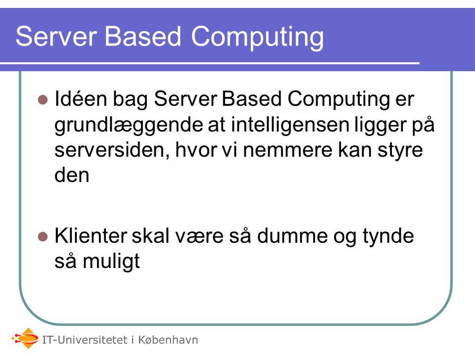 Server Based Computing