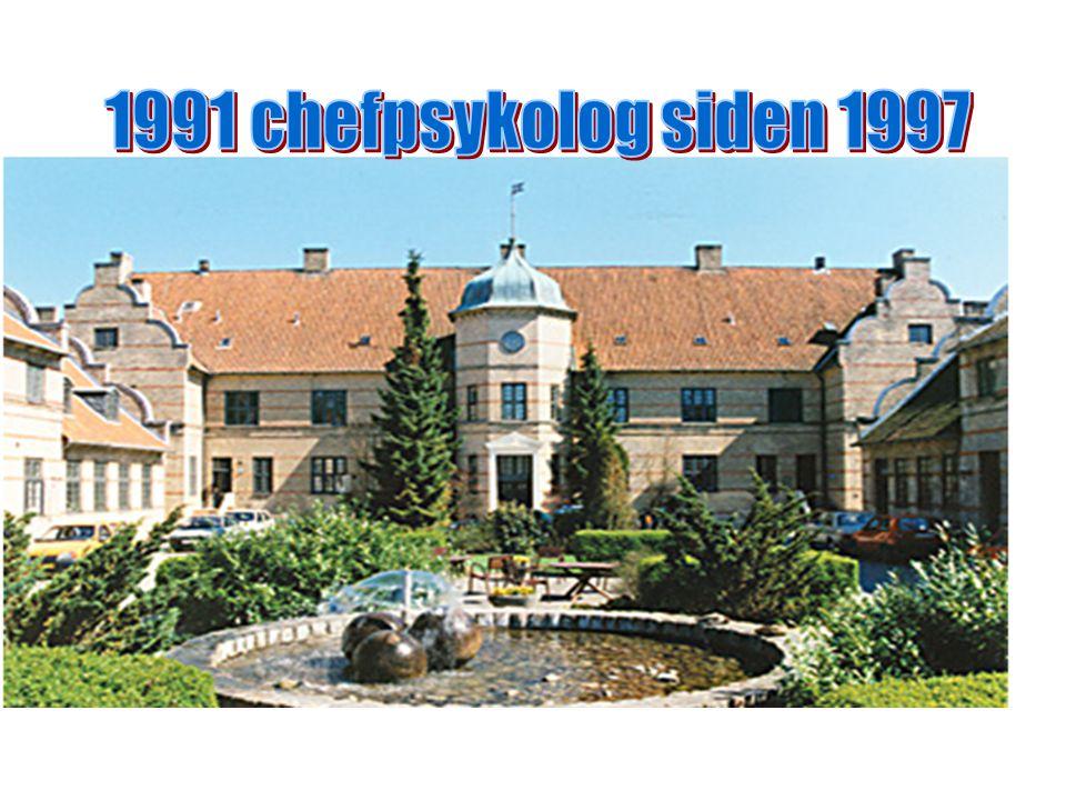 1991 chefpsykolog siden 1997 Ansat på hospitalet i 1991,chefpsyk siden 1997.