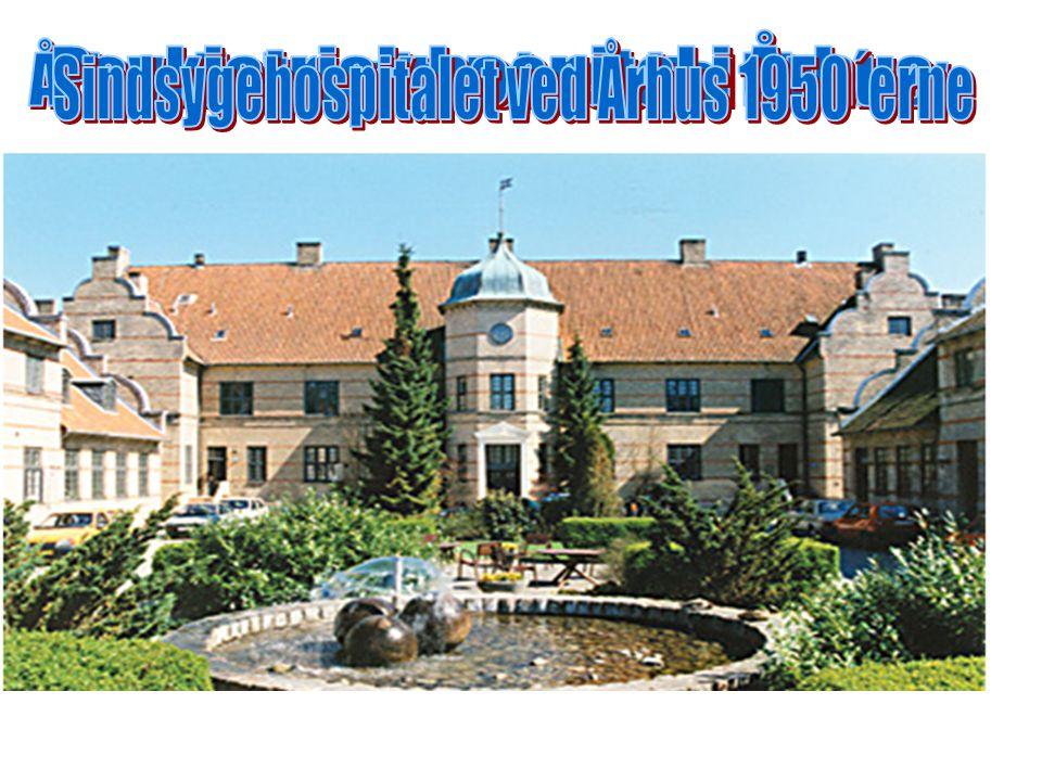 Psykiatrisk hospital i Århus Århus Universitetshospital Risskov
