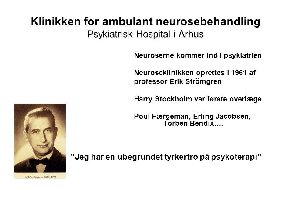 Klinikken for ambulant neurosebehandling Psykiatrisk Hospital i Århus
