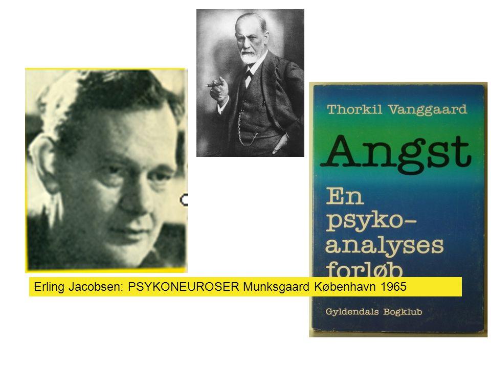 Erling Jacobsen: PSYKONEUROSER Munksgaard København 1965