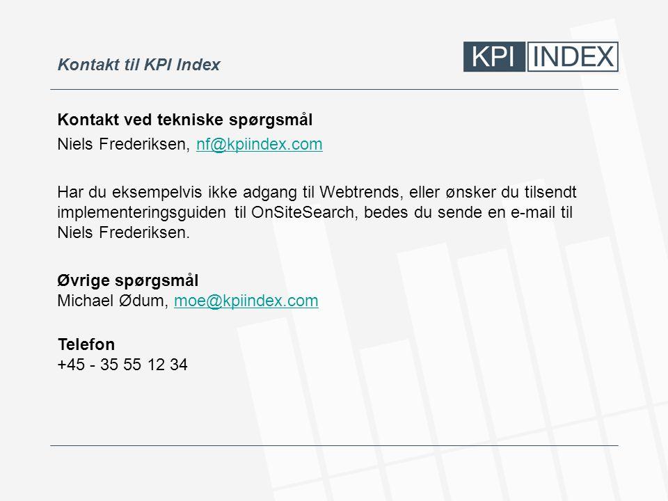Kontakt til KPI Index Kontakt ved tekniske spørgsmål. Niels Frederiksen, nf@kpiindex.com.