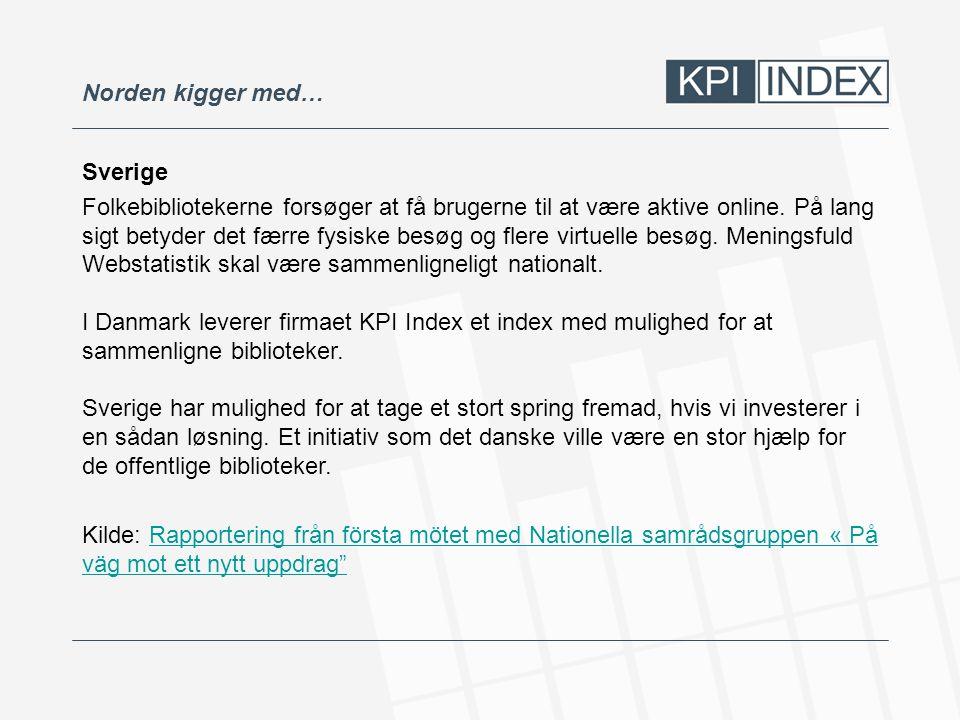 Norden kigger med… Sverige.