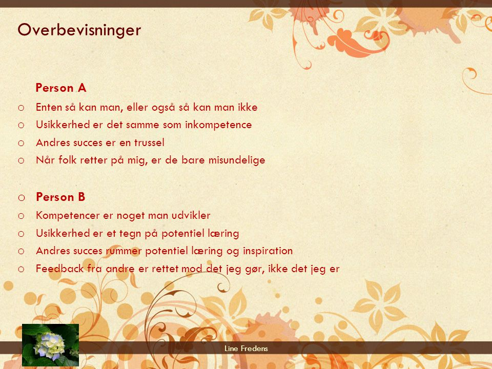 Overbevisninger Person A Person B