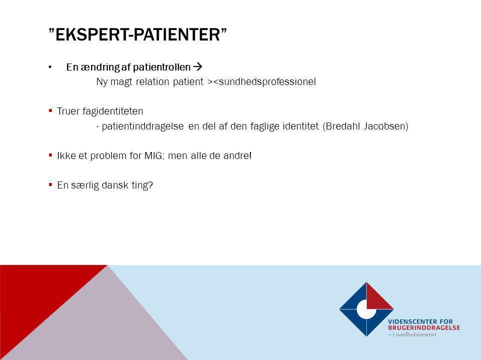 ekspert-patienter En ændring af patientrollen 