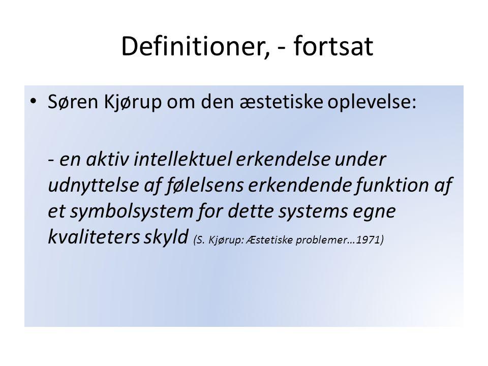 Definitioner, - fortsat