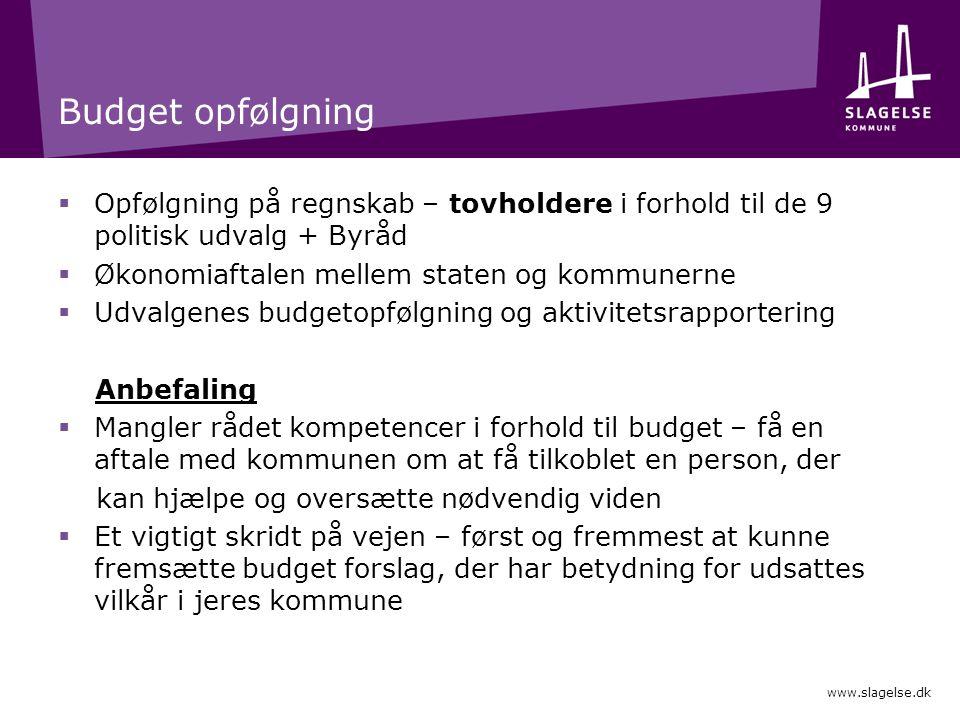 Budget opfølgning Opfølgning på regnskab – tovholdere i forhold til de 9 politisk udvalg + Byråd. Økonomiaftalen mellem staten og kommunerne.