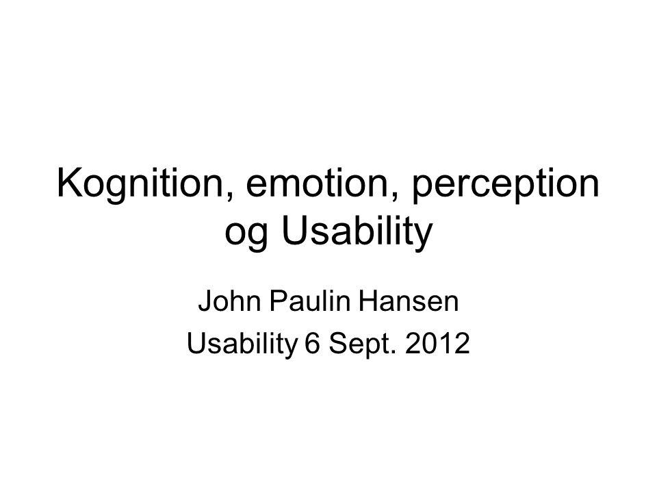 Kognition, emotion, perception og Usability